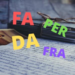 Предлоги FRA, TRA, DA, PER и наречие FA